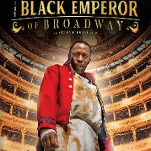 the black emperor of broadway